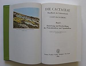 Die Cactaceae : Handbuch der Kakteenkunde (komplett in 6 Bänden): Backeberg, Curt