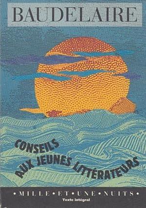Conseils aux jeunes littérateurs: Baudelaire