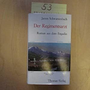 Der Regimentsarzt: Schwarzenbach, James: