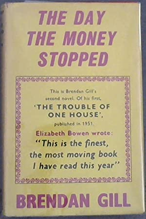 The Day The Money Stopped: Gill, Brendan