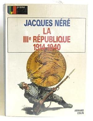 La république IIIe 1914-1940: Néré Jacques