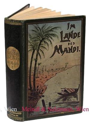 Im Lande des Mahdi. Reiseerlebnisse. Band II.: May, Karl.