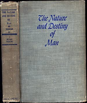 The Nature and Destiny of Man / A Christian Interpretation / I Human Nature / Gifford Lectures (S...