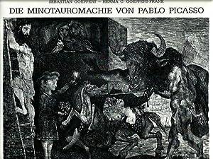 Die Minotauromachie von Pablo Picasso.: Sebastian Goeppert, Herma C. Goeppert-Frank