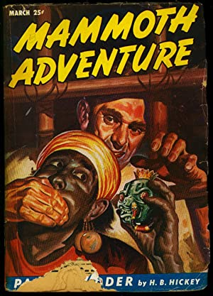 Mammoth Adventure Pulp March 1947- Snake Terror cover- HB Hickey FR/G
