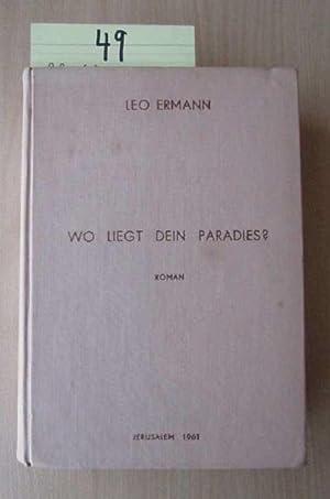 Wo liegt dein Paradies? (Vom Autor signiert!!!): Ermann, Leo: