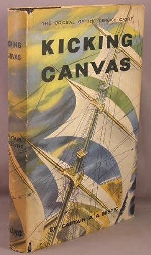 Kicking Canvas.: Bestic, A. A.