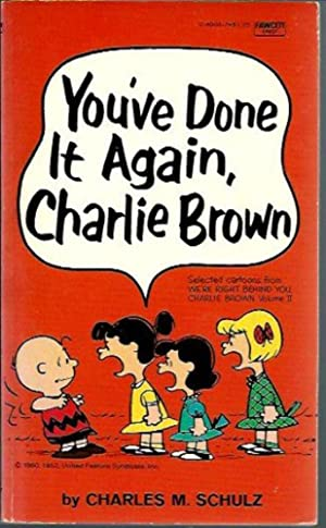 Youve Done It Again Charles Brown: Charles M. Schulz