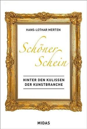 Bild des Verkäufers für Schöner Schein - Marktplatz Kunst : Ein Blick hinter die Kulissen der Kunstbranche zum Verkauf von AHA-BUCH GmbH