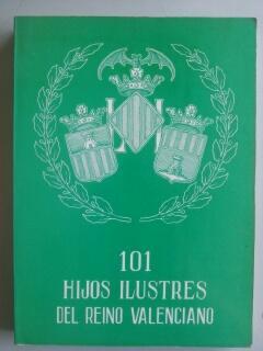 101 HIJOS ILUSTRES DEL REINO VALENCIANO -: Vicente Añon Marco
