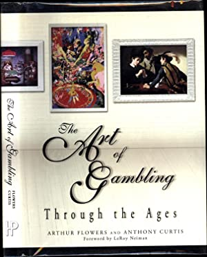 The Art of Gambling Through the Ages: Flowers, Arthur, and