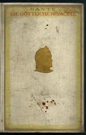 Dante: Die göttliche Komödie - Übersetzt von Philalethes Vollständige Ausgabe: Dante Allighieri