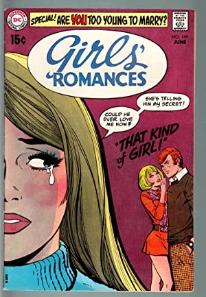 GIRLS' ROMANCES #149-D.C. ROMANCE-SILVER AGE-TOO YOUNG TO MARRY?-VF VF