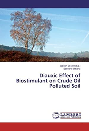 Diauxic Effect of Biostimulant on Crude Oil Polluted Soil: Senyene Umana