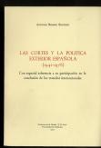 LAS CORTES Y LA POLITICA EXTERIOR ESPAÑOLA: ANTONIO REMIRO BROTÓNS