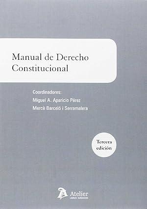 Manual de derecho constitucional: Aparicio Pérez, Miguel A.