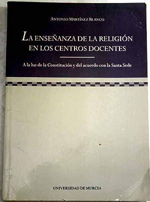 La enseñanza de la religión en los: Martínez Blanco, Antonio
