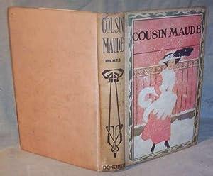 COUSIN MAUDE: Mary J. Holmes