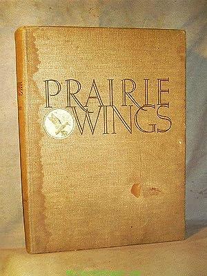 PRAIRIE WINGS : Pen and Camera Flight: Edgar M. Queeny