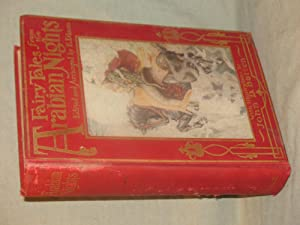 FAIRY TALES FROM THE ARABIAN NIGHTS: Antoine Galland ;