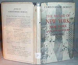 THE BALLAD OF NEW YORK NEW YORK: Christopher Morley