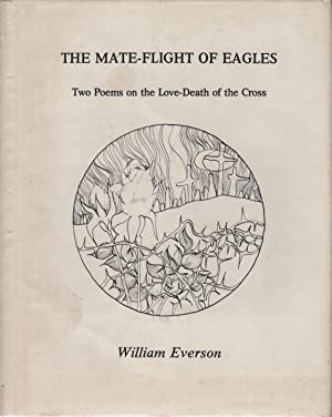 THE MATE-FLIGHT OF EAGLES: Two Poems on the Love-Death of the Cross [Cover Subtitle]