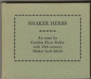 SHAKER HERBS: An Essay by Cynthia Elyce Rubin with 19th-Century Shaker Herb Labels