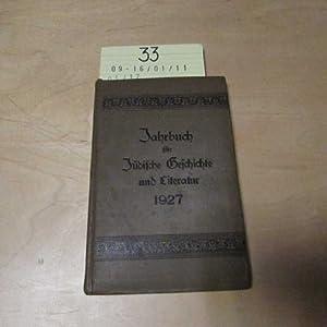 Jahrbuch für jüdische Geschichte und Literatur 1927 Achtundzwanzigster Band: Verbande der Vereine ...
