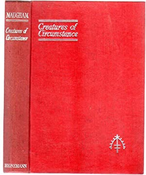Creatures of Circumstance: Maugham, W. Somerset