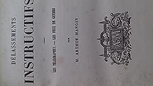 Délassements instructifs : Les télégraphes, les feux de guerre (Bibliothèque des écoles chrétiennes...