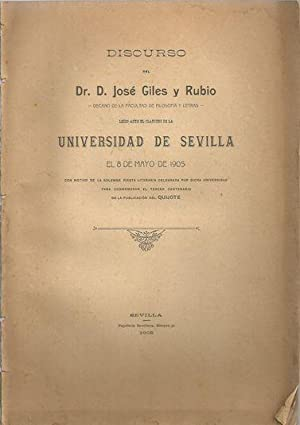 DISCURSO PARA CONMEMORAR EL TERCER CENTENARIO DE LA PUBLICACIÓN DEL QUIJOTE: GILES Y RUBIO, José