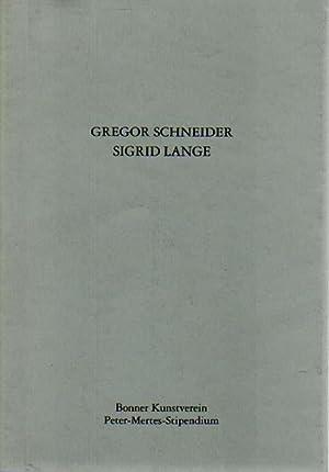 Gregor Schneider / Sigrid Lange. Bonner Kunstverein,: Schneider, Gregor [und]