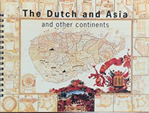 The Dutch and Asia and other continents