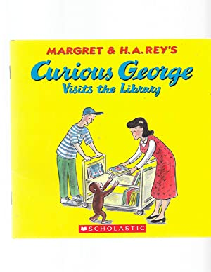 Curious George Visits the Library: Margret & H.A.
