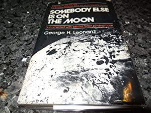 Somebody Else Is on the Moon
