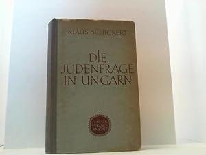 Die Judenfrage im Ungarn. Jüdische Assimilation und antisemitische Bewegung im 19. und 20. ...