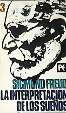 La interpretación de los sueños.: SIGMUND, Freud.-