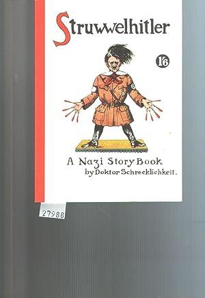 Struwwelhitler A Nazi Story Book by Doktor