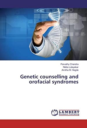 Genetic counselling and orofacial syndromes: Parvathy Chandra