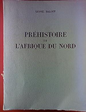 Prehistoire de L Afrique du Nord. Essai de Chronologie.: Lionel Balout