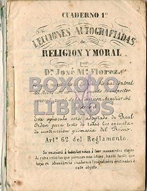 Cuaderno 1º. Lecciones autografiadas de Religión y: FLOREZ, José Mª