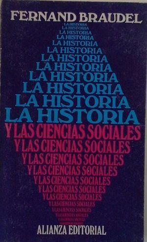 LA HISTORIA Y LAS CIENCIAS SOCIALES: BRAUDEL, FERNAND