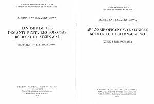 Arianskie oficyny wydawnicze Rodeckiego i Sternackiego : dzieje i biblio-grafia.: Kawecka-Gryczowa,...