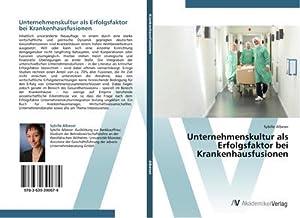Unternehmenskultur als Erfolgsfaktor bei Krankenhausfusionen: Sybille Albeser