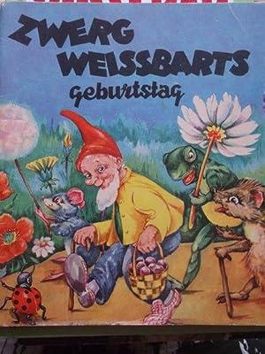 Zwerg Weissbarts Geburtstag - erzählt und gezeichnet von Corrie Scherrewitz: Scherrewitz, Corrie