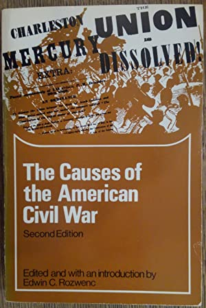 The Causes of the American Civil War (Second Edition) (The Problems in American Civilization Series)