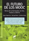 El futuro de los MOOC: retos y: Esteban Vázquez Cano