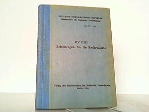 Schießregeln für die Erdartillerie DV-21/61.: Deutsche Demokratische Republik, Ministerium für ...