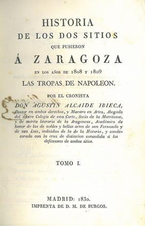 HISTORIA DE LOS DOS SITIOS QUE PUSIERON: ALCAIDE IBIECA, Agustín.