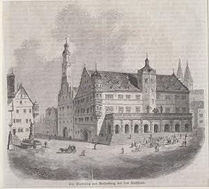Orig. Holzstich - Bayern - Der Marktplatz von Rothenburg mit dem Rathhaus.